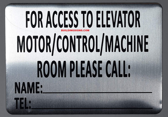 Notice for Access to Elevator Motor/Control/Machine Room Please Call .Signage