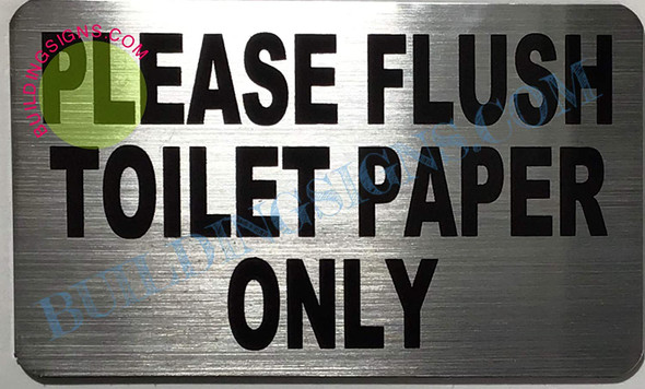 Please Flush only Toilet Paper Sign