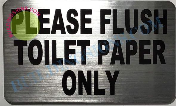 Please Flush only Toilet Paper