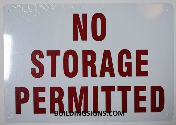 NO STORAGE PERMITTED Dob SIGN