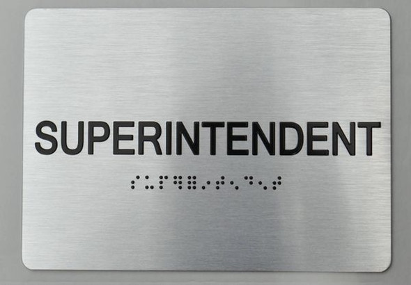 SUPERINTENDENT ADA Sign