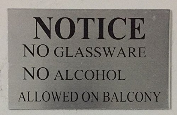 NOTICE NO GLASSWARE NO ALCOHOL ALLOWED ON BALCONY BuildingSign Frame