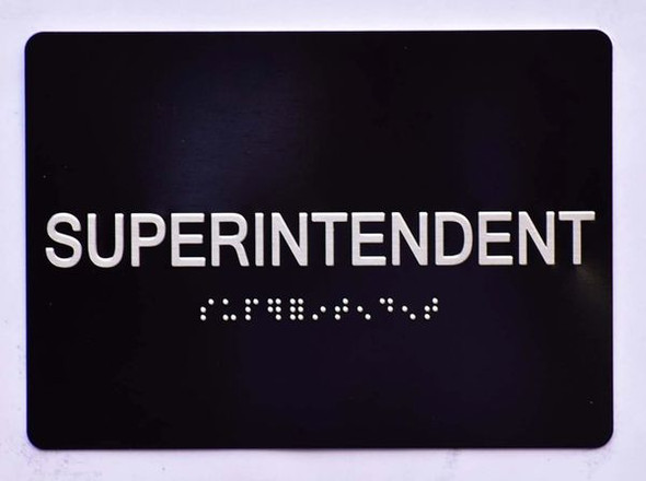 SUPERINTENDENT SIGN Tactile Signs  Braille sign