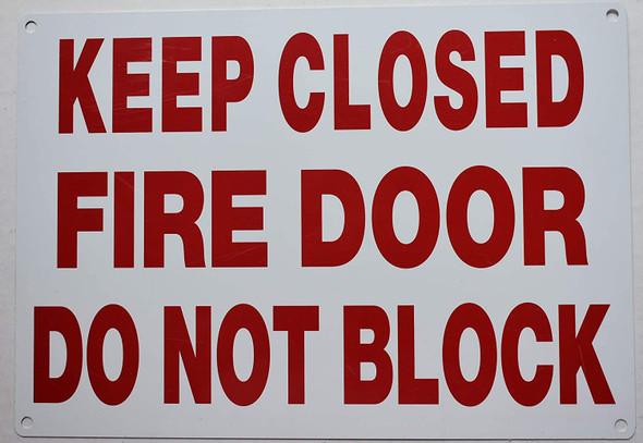 FIRE DOOR DO NOT BLOCK SIGN