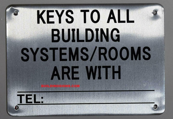 Keys to All Building Systems are with Sign