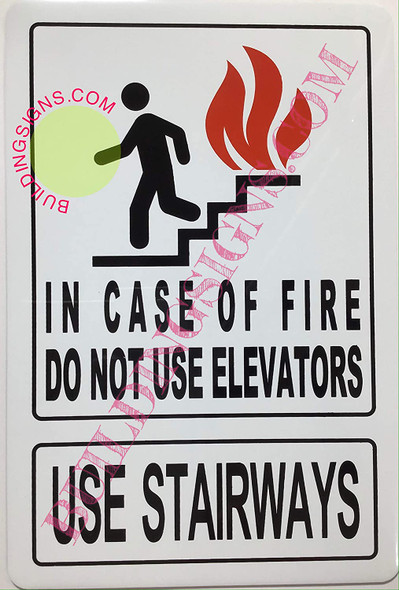 in CASE of FIRE DO NOT USE Elevator SIGNAGE (WhiteDouble Sided Tape)