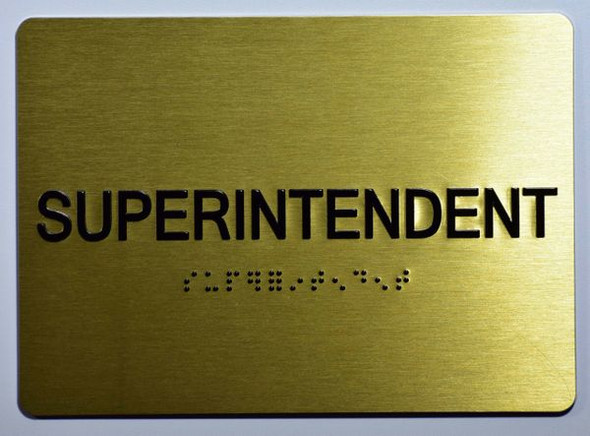 SUPERINTENDENT Sign -Tactile Signs Tactile Signs  Braille sign