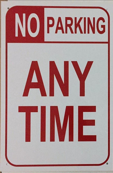 NO PARKING ANY TIME Signage