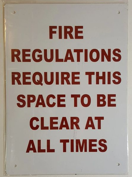 FIRE REGULATION REQUIRE THIS SPACE TO BE CLEAR AT ALL TIMES