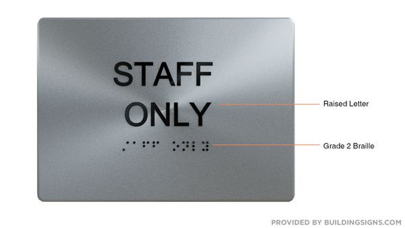 STAFF ONLY ADA-Sign -Tactile Signs The sensation line  Braille sign