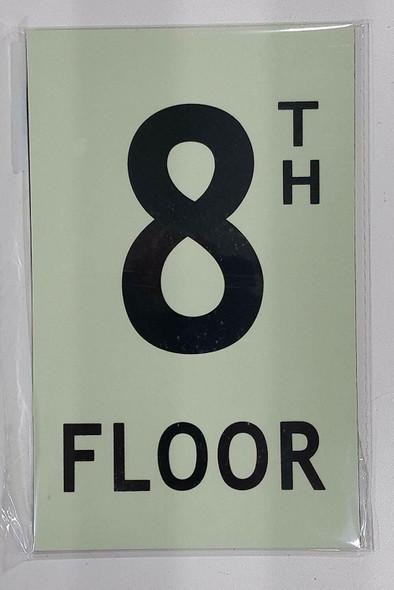 """Floor number Eight (8) Sign/ GLOW IN THE DARK """"FLOOR NUMBER"""" Sign"""