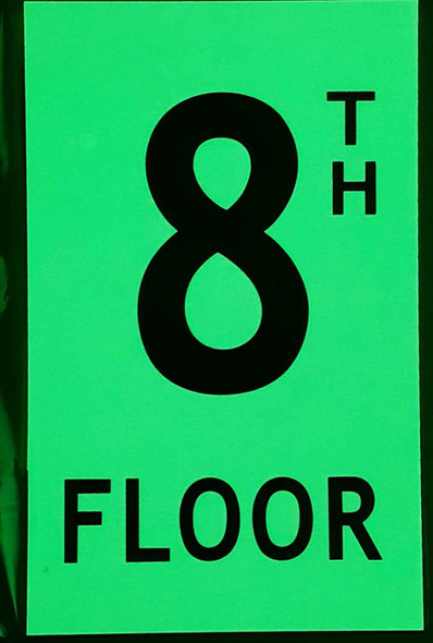 Floor number Eight 8) Sign HEAVY DUTY / GLOW IN THE DARK
