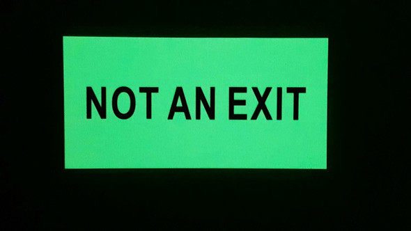 "NOT an EXIT Signage Heavy Duty/Glow in The Dark""NOT an EXIT"" Signage"