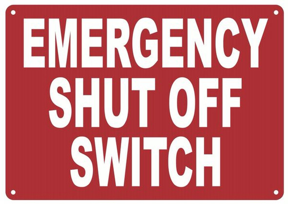 EMERGENCY SHUT OFF SWITCH HPD SIGN