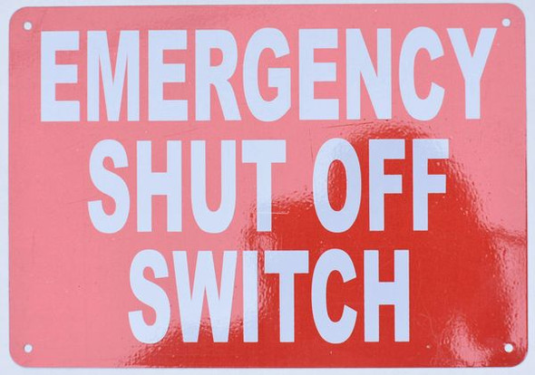 EMERGENCY SHUT OFF SWITCH SIGNAGE RED
