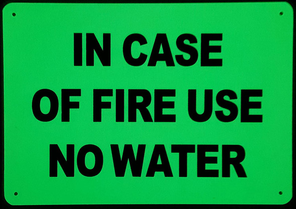IN CASE OF FIRE USE NO WATER Signage