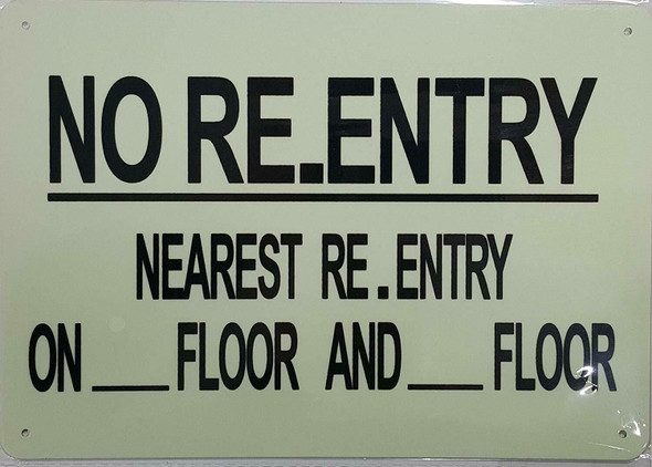 NO RE-ENTRY ON THIS FLOOR NEAREST ENTRY Signage