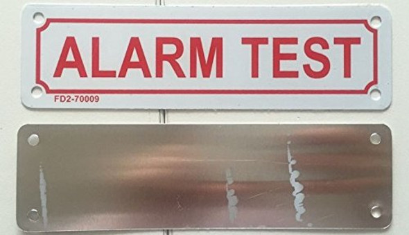 ALARM TEST Signage