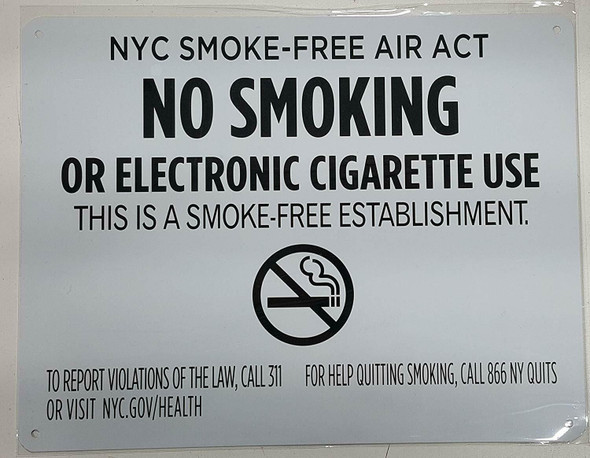 "NYC Smoke free Act Sign ""No Smoking or Electric cigarette Use""-FOR ESTABLISHMENT"