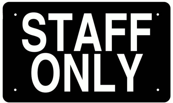 STAFF ONLY SIGN BLACK