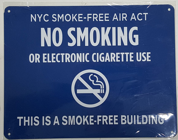 "NYC Smoke free Act Signage ""No Smoking or Electric cigarette Use"" - THIS IS A SMOKE FREE BUILDING"
