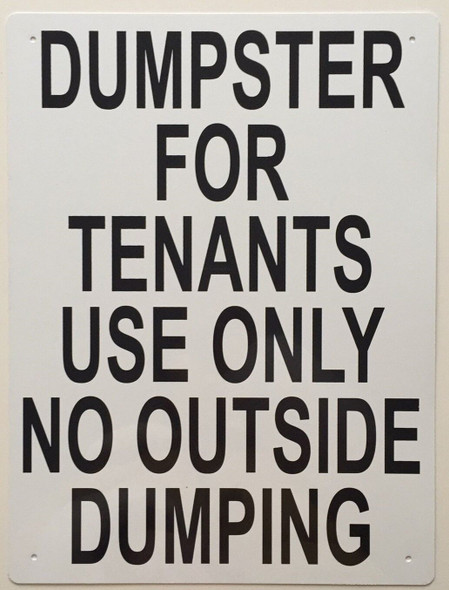Dumpster For Tenants Use Only Sign