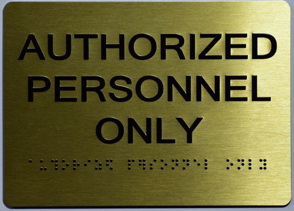 AUTHORIZED PERSONNEL ONLY Sign -Tactile Signs Tactile Signs   - THE SENSATION LINE Ada sign