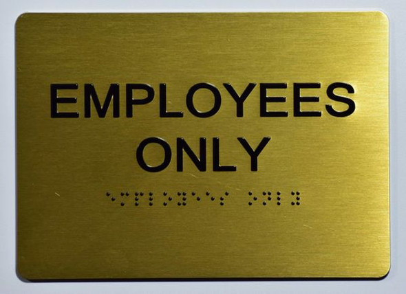 EMPLOYEES ONLY Sign -Tactile Signs Tactile Signs  Ada sign