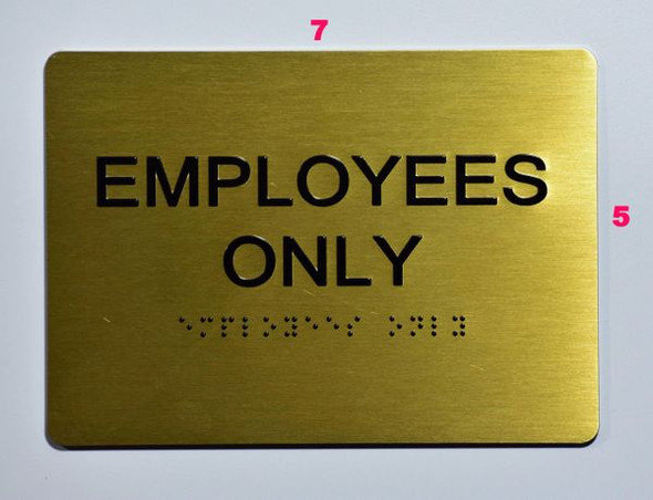 EMPLOYEES ONLY Sign -Tactile Signs Tactile Signs   Braille sign