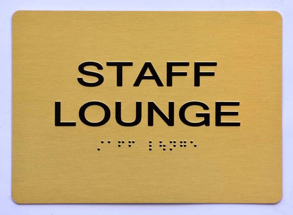 STAFF LOUNGE Sign ADA-Tactile Signs  Ada sign