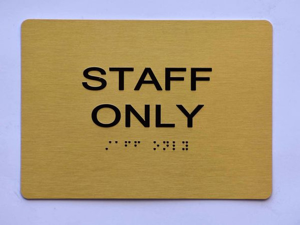 STAFF ONLY Sign -Tactile Signs Tactile Signs   Braille sign