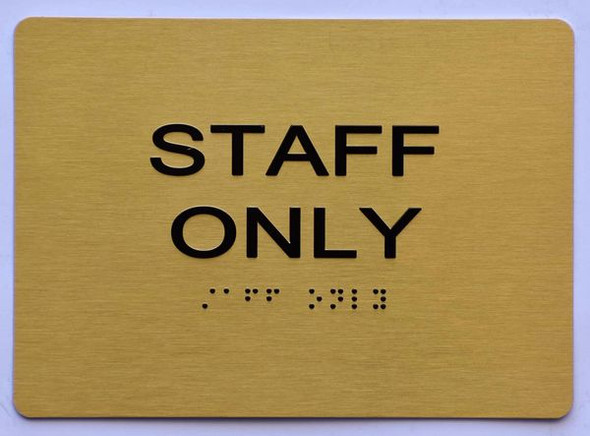 STAFF ONLY Sign -Tactile Signs Tactile Signs  Ada sign