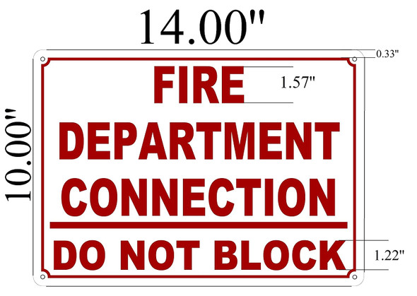 Fire Department Connection  Do Not Block