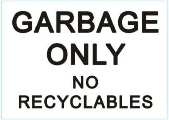 Garbage only no Recyclable Sticker (Sticker)