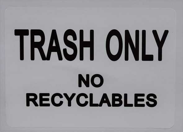 Trash only no Recyclable (Sticker) Building Frame