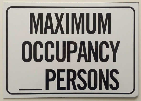 Maximum Occupancy Persons Sign