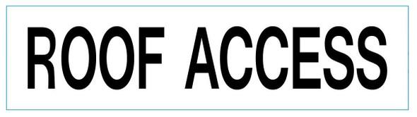 ROOF ACCESS SIGN (WHITE ,ALUMINIUM )