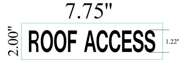 ROOF ACCESS SIGNAGE (WHITE ,ALUMINIUM )