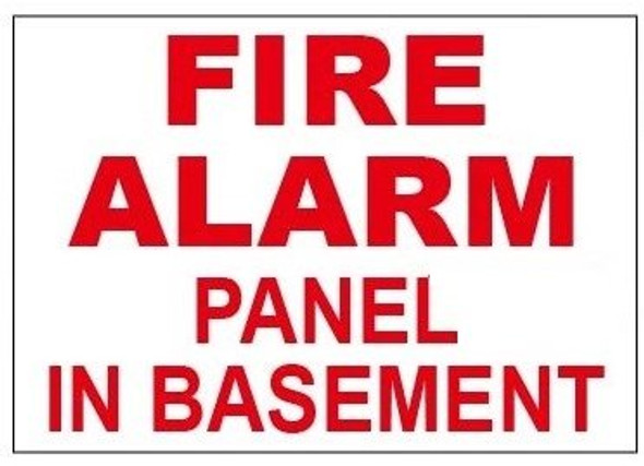 Fire Alarm Panel In Basement Sign with double sided tape