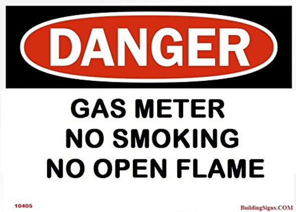 DANGER Gas Meter No smoking no open flame Sign