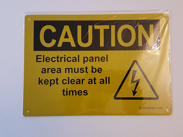 Electrical panel area must be kept clear at all times Signage
