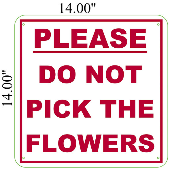 PLEASE DO NOT PICK THE FLOWERS Signage