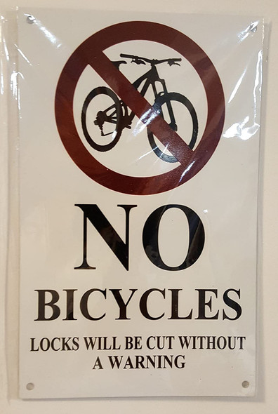 NO Bicycles Locks Will BE Cut Without A Warning Signage