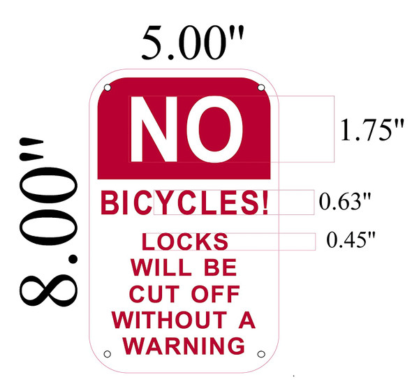NO Bicycles! Locks Will BE Cut Without A Warning Signage