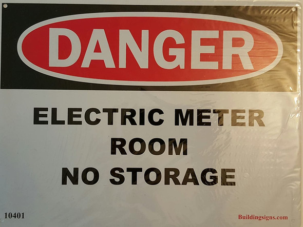 "Aluminum OSHA Safety Sign ""Danger Electric Meter Room - No Storage"" Aluminum Sign !!"