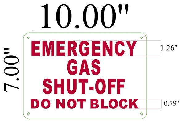 Emergency Gas Shut-Off Do Not Block Sign