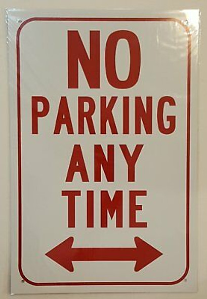 NO PARKING ANY TIME Sign (Aluminum Sign ,With C.V.C)