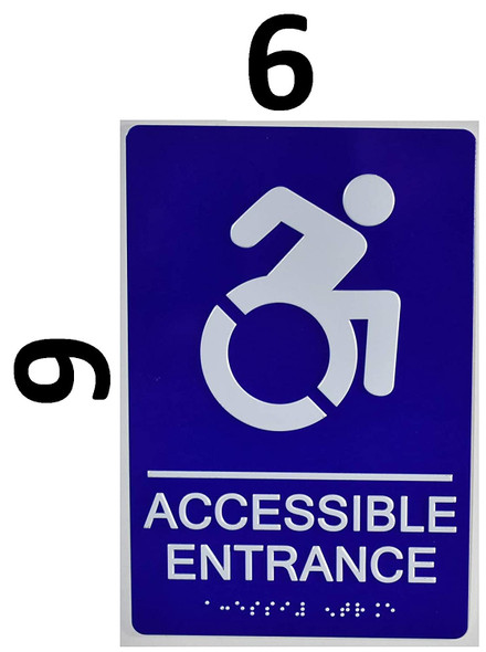 ACCESSIBLE Entrance Sign -Tactile Signs ADA-Compliant Sign.  -Tactile Signs  The Sensation line Ada sign