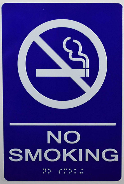 NO Smoking Sign -Tactile Signs  ADA Compliant Sign.  -Tactile Signs  The Sensation line Ada sign