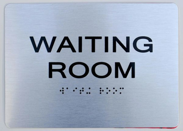 Waiting Room ADA-Sign -Tactile Signs The Sensation line  Braille sign